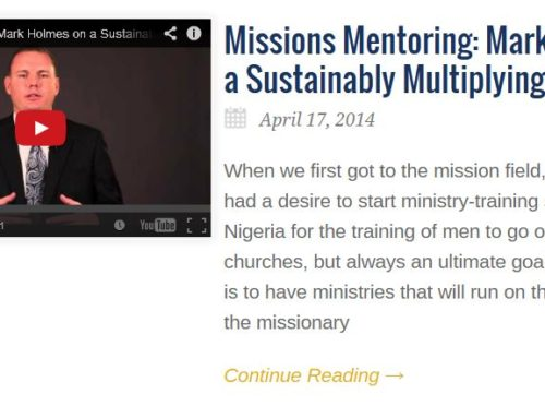Missions Mentoring: Mark Holmes on a Sustainably Multiplying Ministry